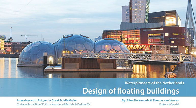 Water pioneers of the Netherlands – Design of floating buildings